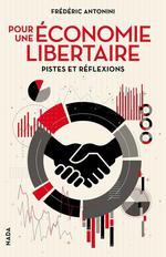 Couverture de Pour une économie libertaire ; pistes et réflexions