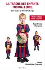 Vente Livre Numérique : La traque des enfants footballeurs  - Juan Pablo Meneses