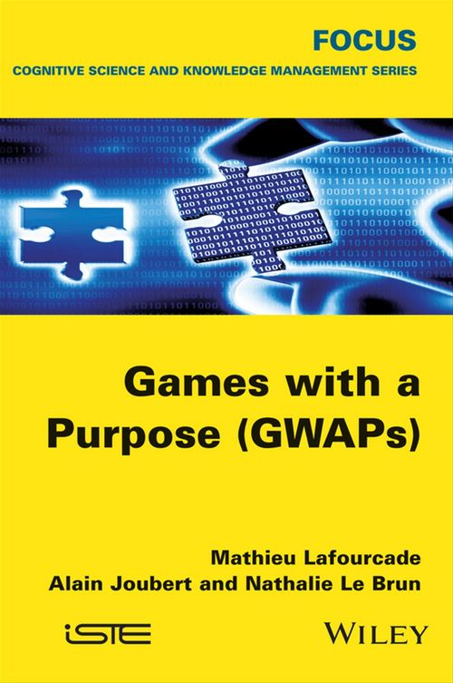 Games with a Purpose (GWAPS)