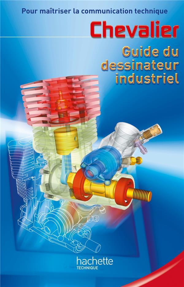 Guide Du Dessinateur Industriel  - Livre Eleve - Ed.2004 (Edition 2003)