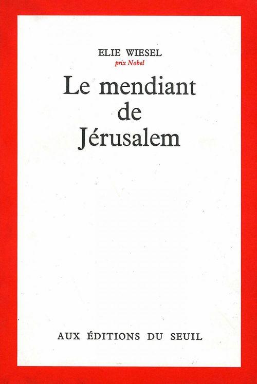Vente EBooks : Le Mendiant de Jérusalem - Prix Médicis 1968  - Élie Wiesel