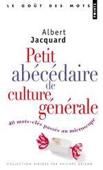 Vente Livre Numérique : Petit abécédaire de culture générale  - Albert Jacquard