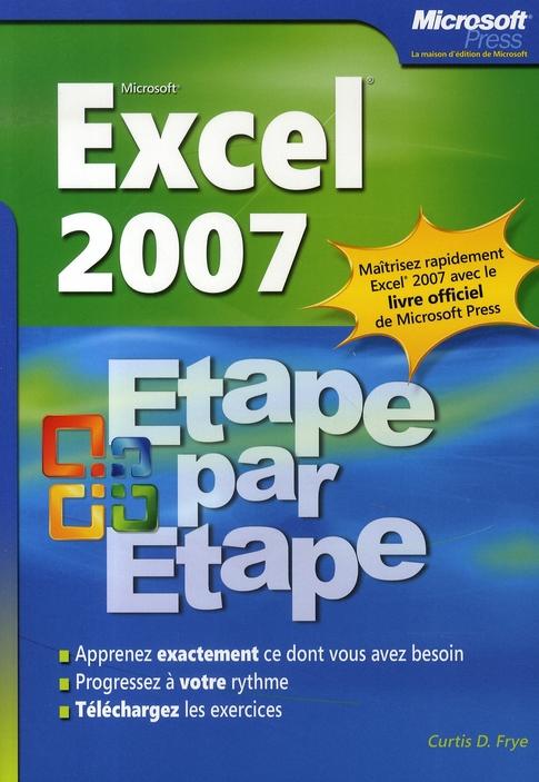 Excel 2007 - Etape Par Etape - Livre+Complements En Ligne