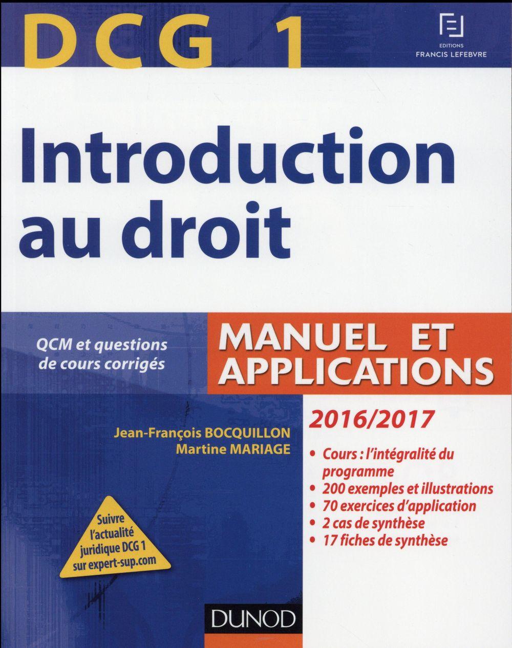 DCG 1 ; introduction au droit ; manuel et applications (édition 2016/2017)