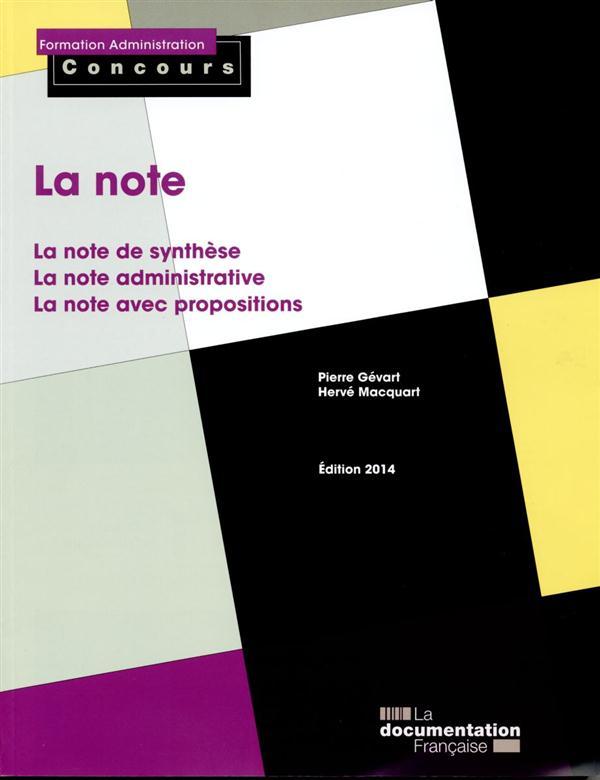 la note ; note de synthèse, note administrative, note avec propositions (édition 2014)