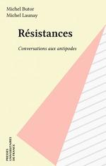 Vente Livre Numérique : Résistances  - Michel Butor - Michel Launay