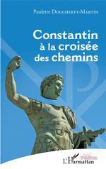 Vente Livre Numérique : Constantin à la croisée des chemins  - Paulette Dougherty-Martin