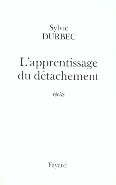 L'apprentissage du detachement