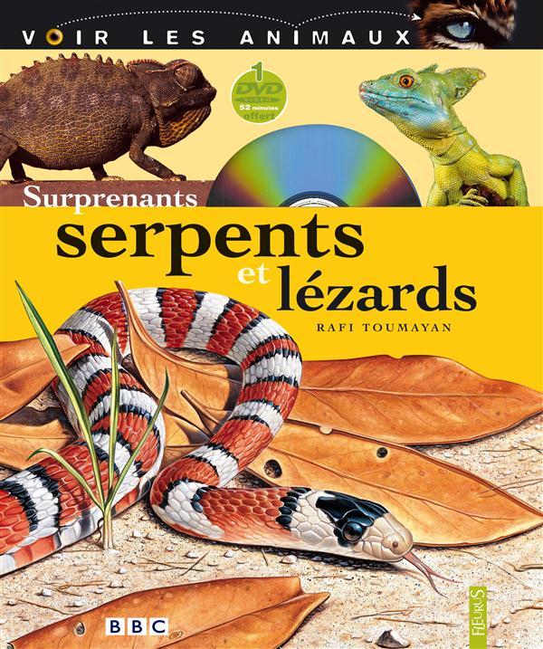 Surprenants serpents et lézards