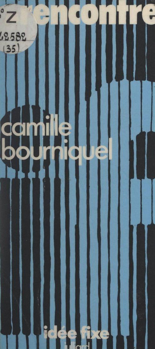 Rencontre  - Camille Bourniquel