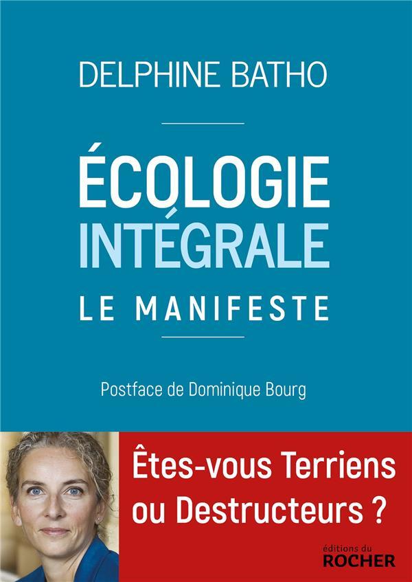 écologie intégrale, le manifeste