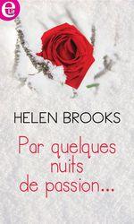 Vente EBooks : Par quelques nuits de passion...  - Helen Brooks