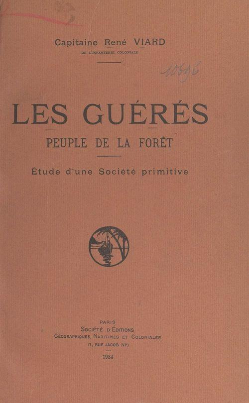 Les Guérés, peuple de la forêt