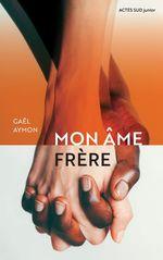 Vente EBooks : Mon âme frère  - Gaël AYMON