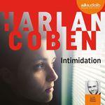 Vente AudioBook : Intimidation  - Harlan Coben