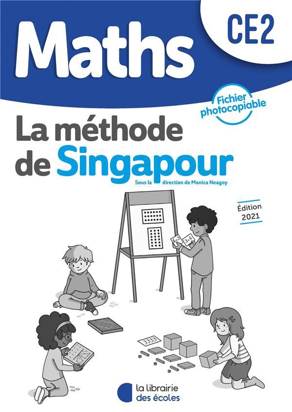 la méthode de Singapour ; maths ; CE2 ; fichier photocopiable (édition 2021)