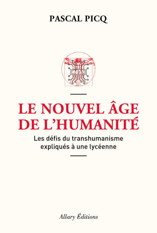 le nouvel âge de l'humanité ; les défis du transhumanisme expliqués à une lycéenne