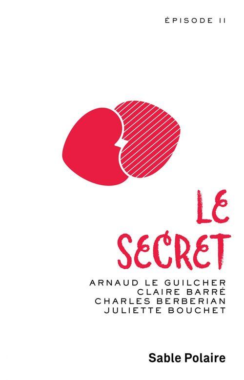 Le secret t.2