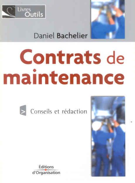 Contrats De Maintenance. Conseils Et Redaction