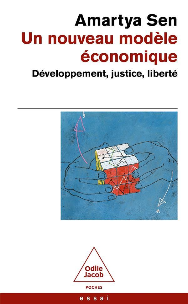 Un Nouveau Modele Economique ; Developpement, Justice, Liberte