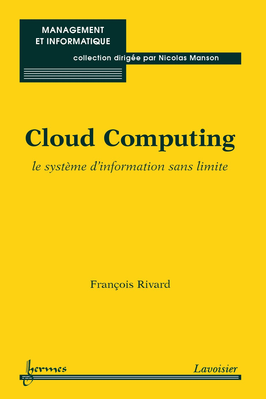 Cloud Computing Le Systeme D'Information Sans Limite Collection Management Et Informatique [Ebook]