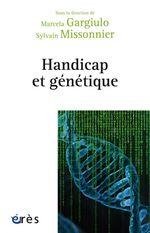 Vente EBooks : Handicap et génétique  - Sylvain Missonnier - Marcela Gargiulo