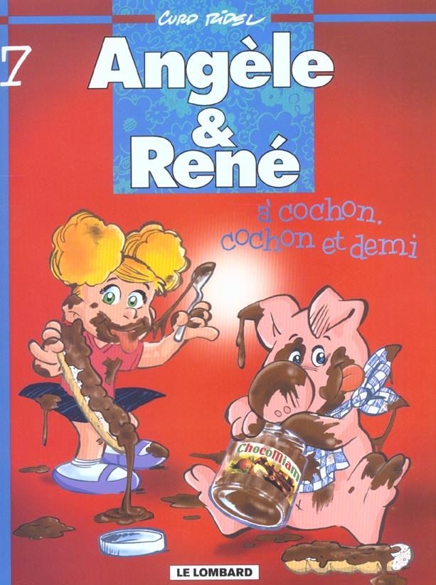 Angèle et René t.7 ; à cochon, cochon et demi