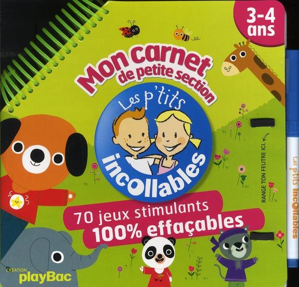 Les P'Tits Incollables; Mon Carnet De Petite Section ; 3/4 Ans (Edition 2010)