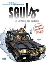 Vente Livre Numérique : Seuls - tome 2 : Le maître des couteaux  - Bruno GAZZOTTI - Fabien Vehlmann