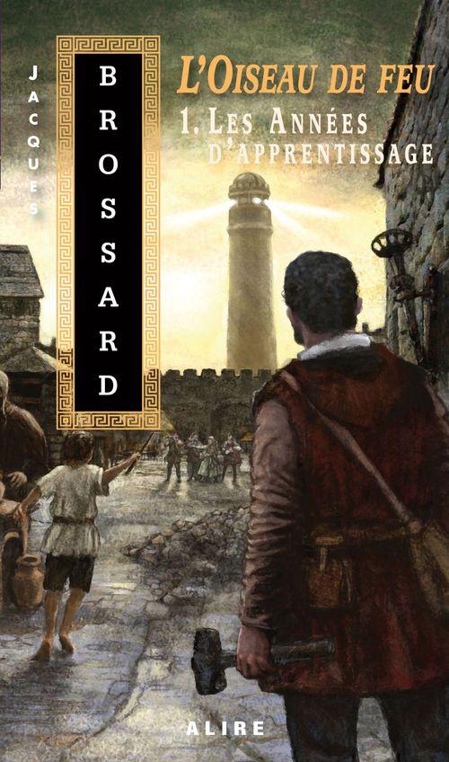Vente EBooks : Oiseau de feu -1. Les Années d'apprentissage (L')  - Jacques Brossard