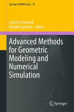 Advanced Methods for Geometric Modeling and Numerical Simulation