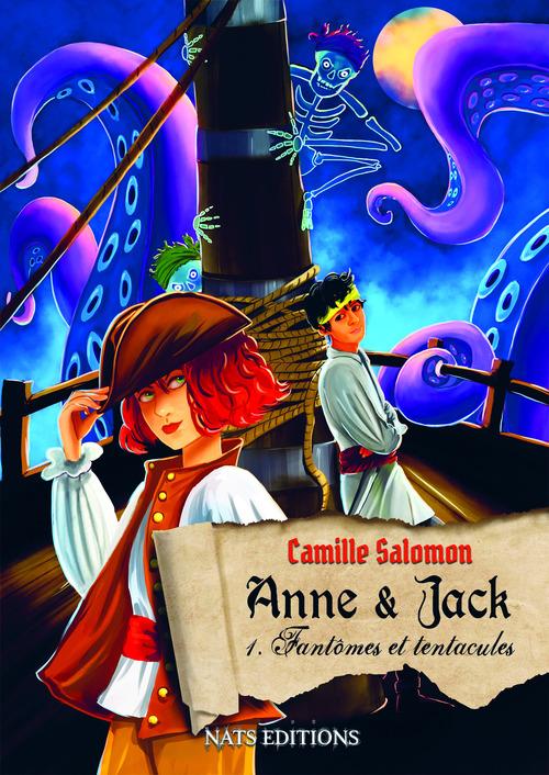 Anne et Jack t.1 ; fantômes et tentacules