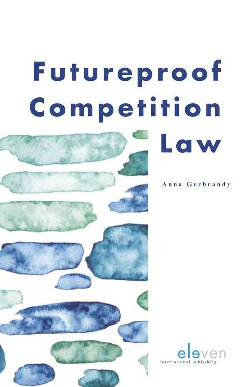 Futureproof Competition Law