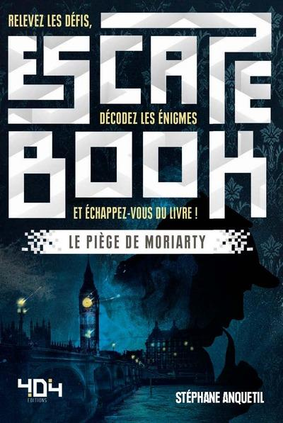 Escape book ; le piège de Moriarty