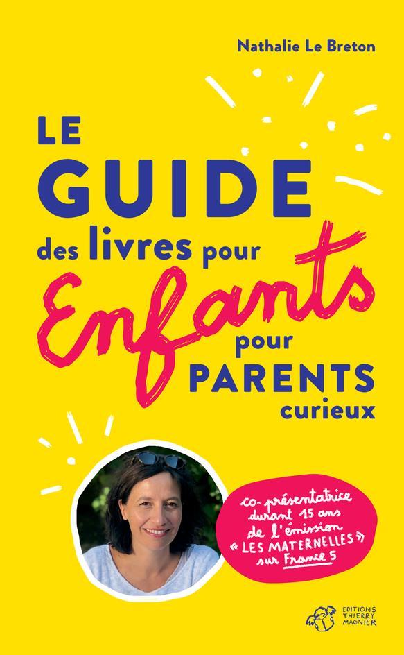 Guide des livres pour enfants pour parents curieux ; cherche et trouve les livres pour enfants
