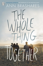 The Whole Thing Together  - Ann Brashares - ANN BRASHARES