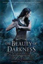 THE BEAUTY OF DARKNESS - THE REMNANT CHRONICLES 3