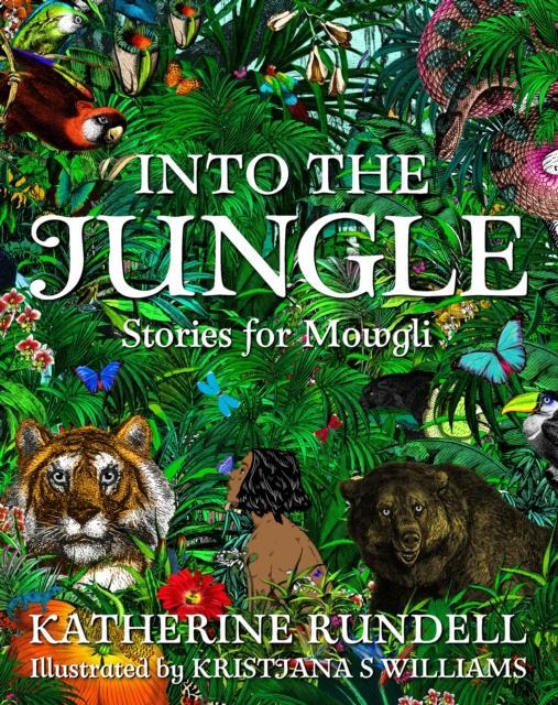 INTO THE JUNGLE - STORIES FOR MOWGLI