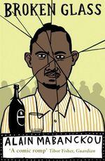 Vente Livre Numérique : Broken Glass  - Alain Mabanckou