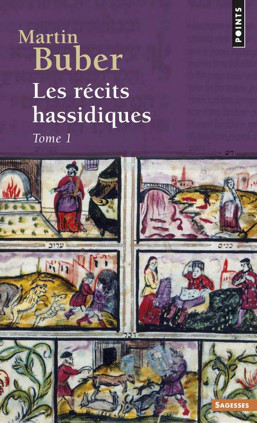 Les recits hassidiques tome 1 - vol01