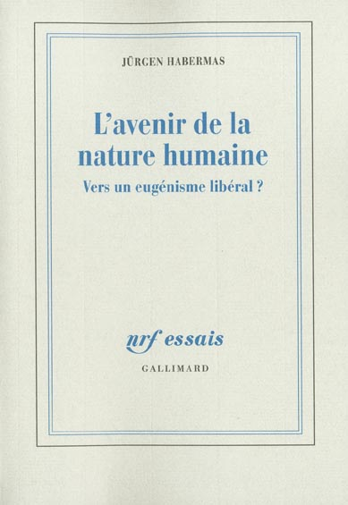 L'Avenir De La Nature Humaine (Vers Un Eugenisme Liberal ?)