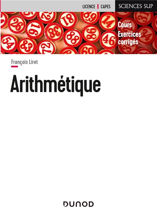 Arithmetique ; Cours Et Exercices Corriges