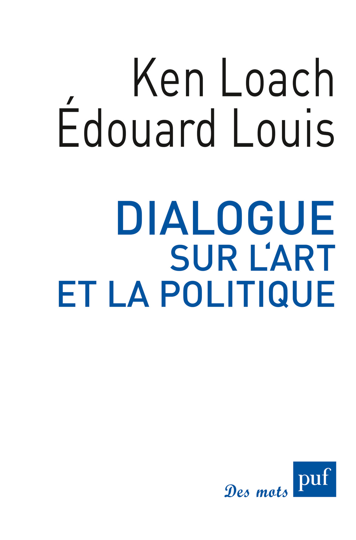 Dialogue sur l'art et la politique