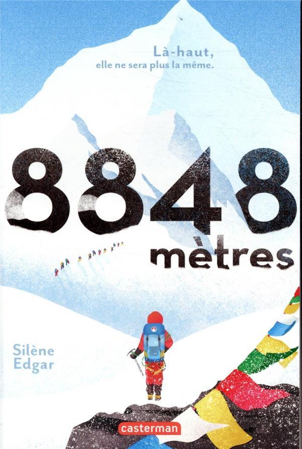 8848 mètres ; là-haut, elle ne sera plus la même.