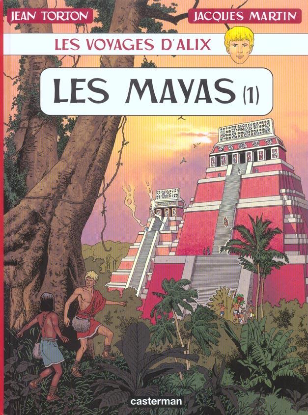 Les voyages d'Alix ; les Mayas t.1