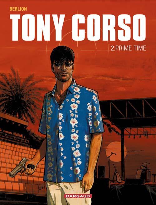 Tony Corso t.2 ; prime-time