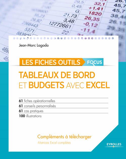 Tableaux de bord et budgets avec Excel ; focus