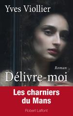 Vente Livre Numérique : Délivre-moi  - Yves Viollier