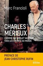 Charles Mérieux  - Marc Francioli - Marc Francioli