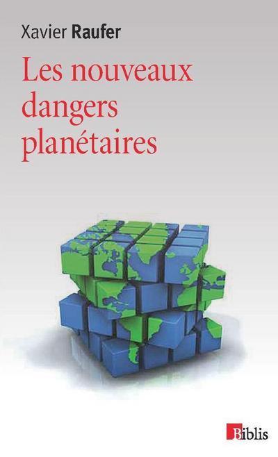 Les Nouveaux Dangers Planetaires